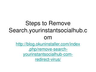 Steps to Remove Search.yourinstantsocialhub.com