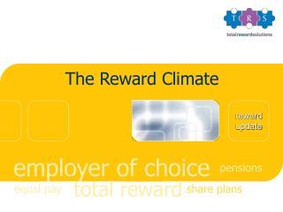 The Reward Climate