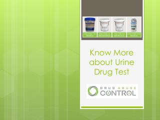 Know More about Urine Drug Test