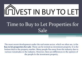 Time to Buy to Let Properties for Sale