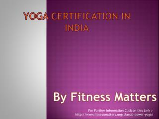 Yoga Certifications in India
