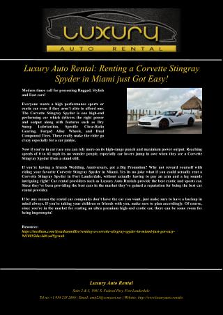 Luxury Auto Rental: Renting a Corvette Stingray Spyder in Miami just Got Easy!