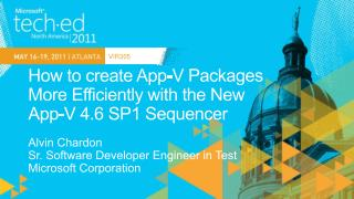 How to create App-V Packages  More Efficiently with the New  App-V 4.6 SP1 Sequencer