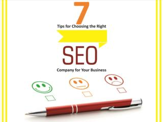 7 Tips for Choosing the Right SEO Company for Your Business