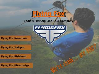 Flying Fox Zip lining Adventure Sports in India | Places to Visit Near Delhi | Mehrangarh Fort | Neemrana Fort | Kikar L