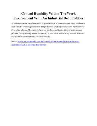 Control Humidity Within The Work Environment With An Industrial Dehumidifier