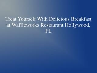 Waffleworks Restaurant Hollywood