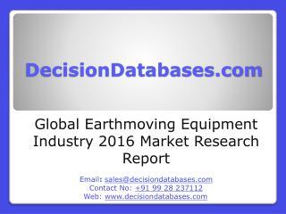 Earthmoving Equipment Market Analysis 2016