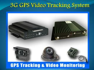 3G GPS Video Tracking System