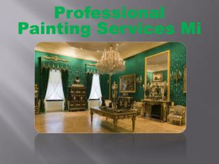 Professional Painting Services Mi