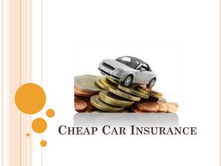 Nine ways to buy cheap car policy