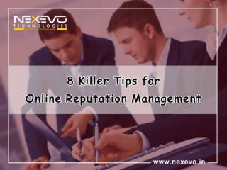 8 Killer Tips for Online Reputation Management