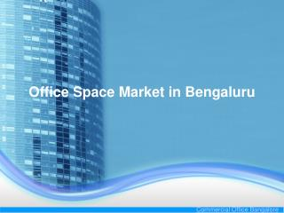 Office Space Market in Bengaluru