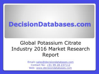 Potassium Citrate Market International Analysis and Forecasts 2021