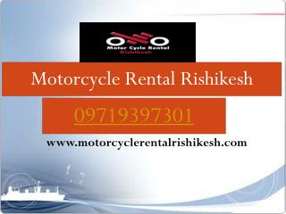 Motorcycle Tours Company India, Adventures Trips Uttarakhand, Bike on Rent Rishikesh