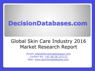 International Skin Care Industry: Market research, Company Assessment and Industry Analysis 2016