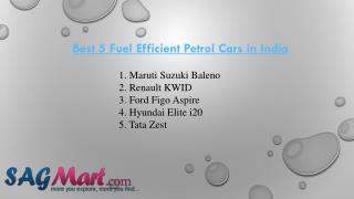 Best 5 Fuel Efficient Petrol Cars in India
