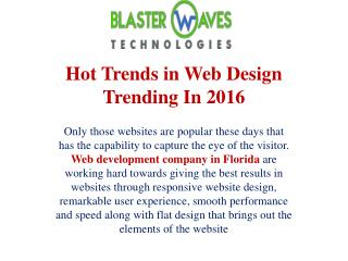Hot Trends in Web Design Trending In 2016