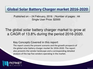 Revenue Analysis – Global Solar Battery Charger Market Till 2020