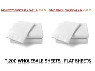 T-200 Wholesale Sheets - Flat Sheets