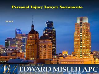 Personal Injury Attorney Sacramento