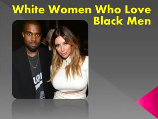 White Women Who Love Black Men