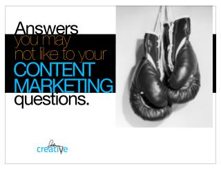 Answers to your content marketing questions
