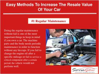 Easy methods to increase the resale value of your car