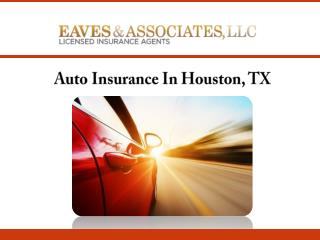 Auto Insurance In Houston, TX