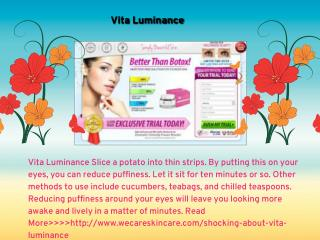 Vita Luminance Experiment
