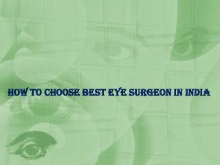 Best eye surgeon in india