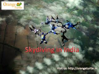 Why Skydiving in India May be For You