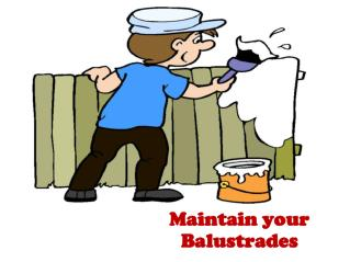 Maintain your Balustrades