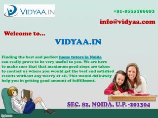 Get the ultimate Home tutors in Noida
