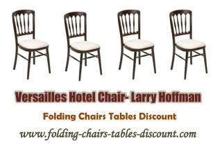 Versailles Hotel Chair- Larry Hoffman