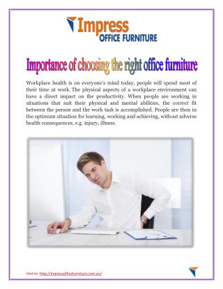 Importance of choosing the right office furniture