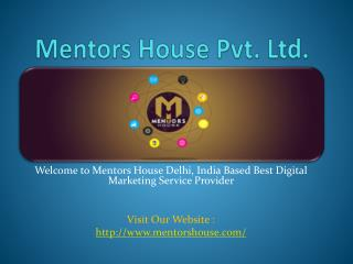 Website Designing Company Delhi - Mentors House