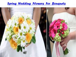 Spring Wedding Flowers For Bouquets