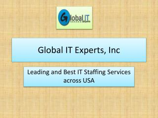 Empower your IT Skills with Global IT Experts, Inc.