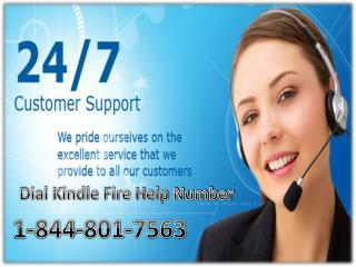 Dial Our Kindle Fire Help number 1-844-801-7563