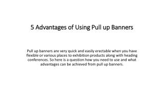 5 Advantages of Using Pull up Banners