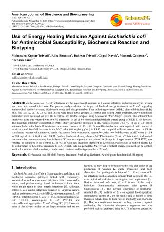 Use of Energy Healing Medicine Against Escherichia coli for Antimicrobial Susceptibility, Biochemical Reaction and Bioty