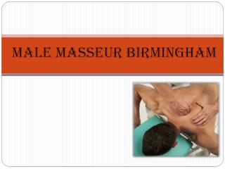 Male Masseur Birmingham