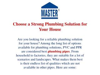 Choose a Strong Plumbing Solution for Your House