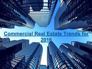 Commercial Real Estate Trends for 2016