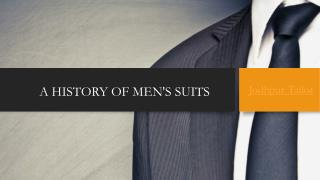 A HISTORY OF MEN'S SUITS