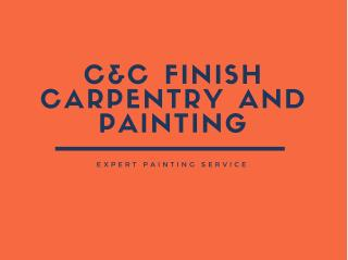 C&C Finish Carpentry and Painting