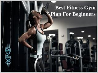 Best Fitness Gym Plan For Beginners