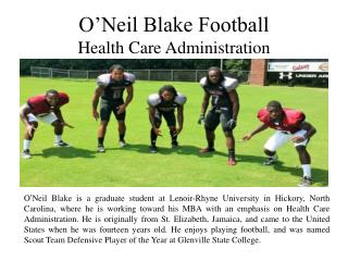 O'Neil Blake Football - Health Care Administration