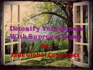 Moving Towards A Great Health With The Supreme Vegan Detox